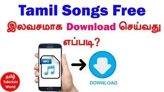 How to Download Tamil Songs Free Tamil Tutorials_HD
