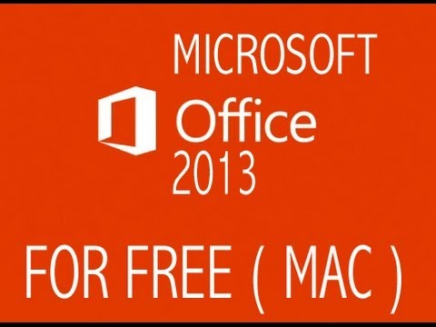 How To Get Microsoft Office 2013 Mac FREE