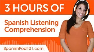 2 Hours of Spanish Listening Comprehension