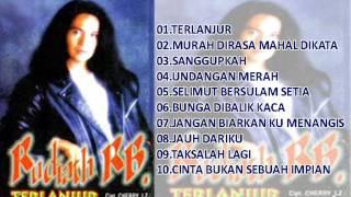 Rudiath RB. - Album Terlanjur 1998 Full 10 Lagu