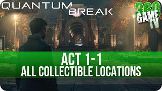 Quantum Break Act 1-1 Collectibles Locations (Riverport University Experiment)