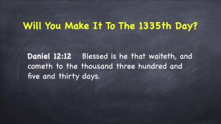 The Mysterious 1335th Day Prophecy