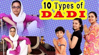 10 TYPES OF DADI #Funny #Bloopers Saas Bahu Aur Beti || Aayu and Pihu Show