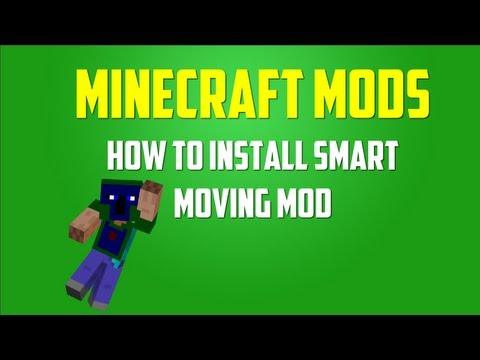 Minecraft Mods: How to Install Smart Moving (1.5.2) [Modloader]