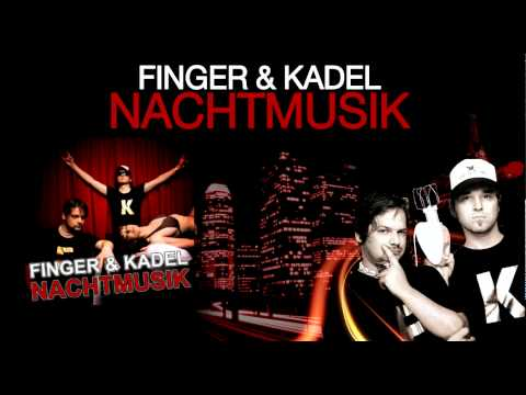 Finger & Kadel - Nachtmusik (Bigroom Mix Snippet)