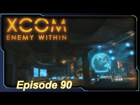 XCOM: Enemy Within - Episode 90 (Between Operations...)