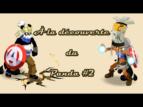 [Dofus] Humility - À La Découverte Du Panda #2 - Never Say No To Panda !