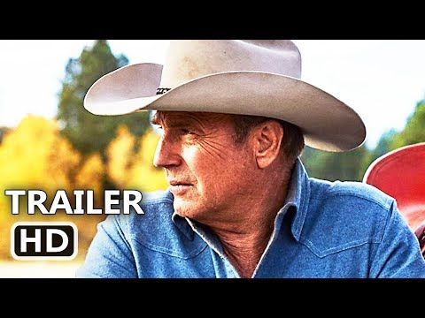 YELLOWSTONE Trailer # 2 (NEW 2018) Kevin Costner, TV Series HD