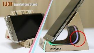 How To Make LED Smartphone Stand(holder) DIY
