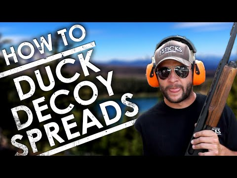 How To Set Up Duck Decoy Spreads - TOP 3 | The Sticks Outfitter | EP. 24