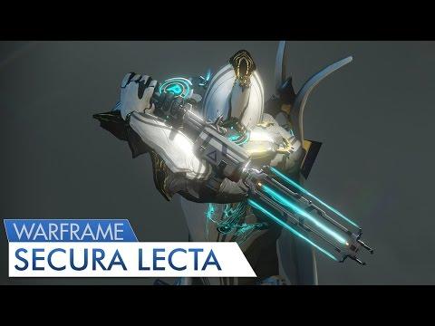 Warframe: Secura Lecta (Give Em Credit)...