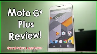 Moto G4 Plus Full Review with 5 Good & Bad Points !