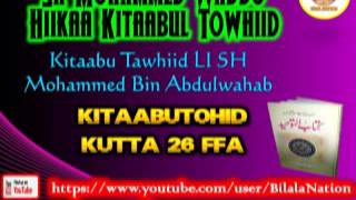 26 Sh Mohammed Waddo Hiikaa Kitaabul Towhiid  Kutta 26