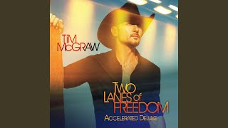 Tim McGraw Let Me Love It Out Of You