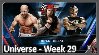 "WWE 2K15 (PS4) - Universe Main Event Week 29 - ""TRIPLE THREAT"""