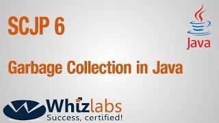 Garbage Collection in Java | SCJP 6/ OCPJP 6 Certification