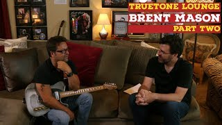 Brent Mason | Truetone Lounge | Part Two