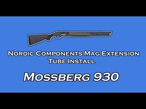 NORDIC COMPONENTS SHOTGUN MAGAZINE EXTENSION INSTALL - Mossberg 930