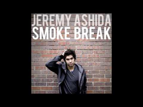 Jeremy Ashida - Smoke Break