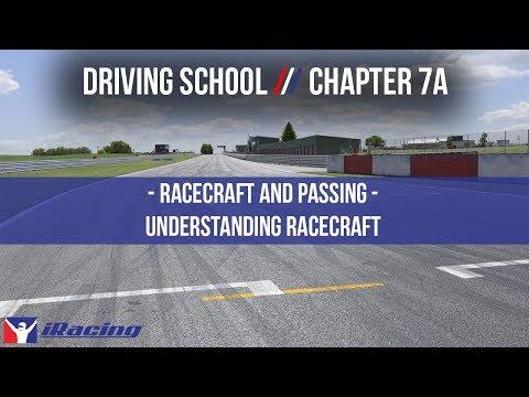 iRacing.com Driving School Chapter 7A: Race Craft & Passing - Understanding Race Craft