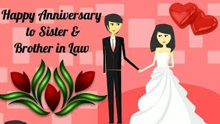 Happy Anniversary to Sister & Brother in Law ( Happy Anniversary Video) - WhatsApp Status