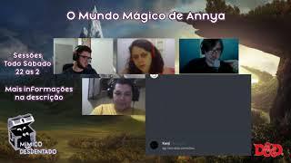 As Crônicas de Annya: O Mundo Mágico de Annya - D&D 5e - Episódio 6