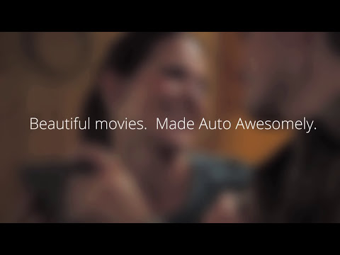 Google+: Beautiful movies, made Auto Awesomely