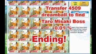 Captain Tsubasa Dream Team: Ending! Transfer 4509 dreamball to get Taro Misaki Boss 0.01%!