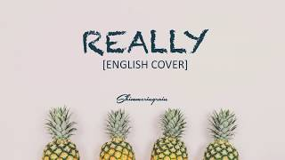 [English Cover] BLACKPINK - Really by Shimmeringrain