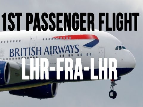 British Airways Inaugural Commercial Airbus A380-800 Flight: Heathrow - Frankfurt - Heathrow