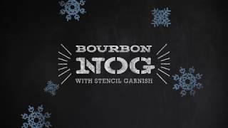 How to Make the Bourbon Nog