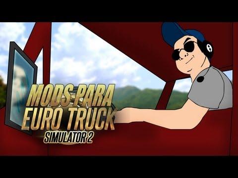 EuroTruck Simulator 2: Como Instalar Mods y Pack de Mods!!