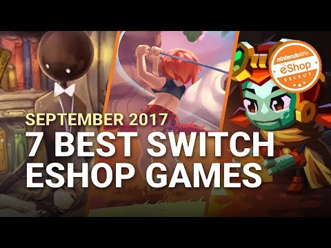 The 7 Best eShop Games on Nintendo Switch - September 2017 | Nintendo Life eShop Selects