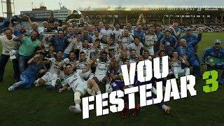 Vou Festejar 3 - Palmeiras (Deca) Campeão Brasileiro 2018!