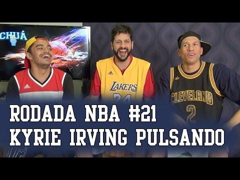 Rodada NBA #21 - Kyrie Irving Pulsando