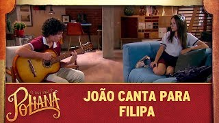 João canta para Filipa | As Aventuras de Poliana