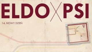 ELDO - Nowy dzień ft. Flojd, DJ Kaczy (prod. Johnny Beats)