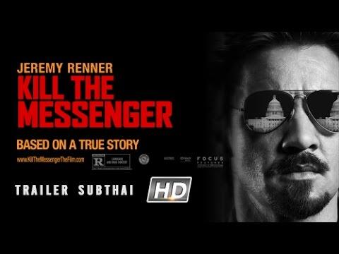 Kill The Messenger:คนข่าว โค่นทำเนียบ (Official Trailer Sub Thai)