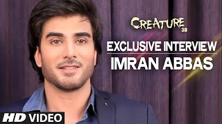 Exclusive: Imran Abbas Interview | Creature 3D | Bollywood Interviews | T-series
