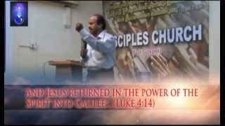 Spirit - And Jesus returned in the power of the Spirit into Galilee...(Luke 4;14) Malayalam Christian Sermon