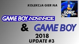 Update kolekcji 2018 #3 (PL) - Gry na GBA, Game Boy