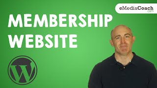 Create a Membership Website with WordPress - Accept Payments - Full Tutorial 2018