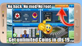 How to get unlimited coins in dream league soccer 2019, android