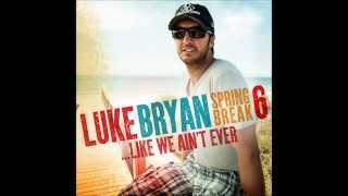 Watch Luke Bryan Like We Aint Ever video