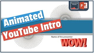 How To Create Stunning YouTube Intro using PowerPoint Animation