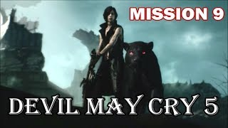 Devil May Cry 5 - Playthrough (Part 10) Mission 9: Genesis