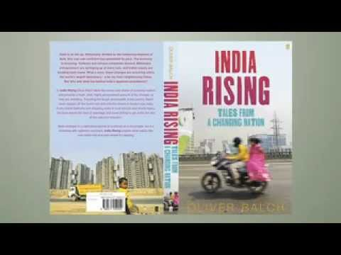 TRAILER: India Rising: Tales from a Changing Nation, by Oliver Balch, Faber & Faber 2012)