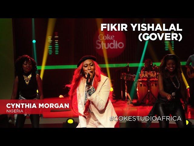 Cynthia Morgan: Fikir Yishalal (Cover) – Coke Studio Africa