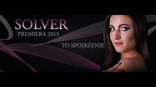 Solver - To spojrzenie (Audio)