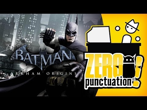 BATMAN ARKHAM ORIGINS (Zero Punctuation)